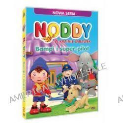 Noddy w krainie zabawek - Bampi i super pilot (DVD)