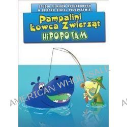 Pampalini Łowca Zwierząt - Hipopotam (DVD)