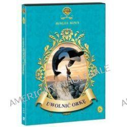 Uwolnić orkę (Magia kina) (DVD) - Simon Wincer