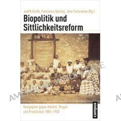 Bücher: Biopolitik und Sittlichkeitsreform  von Bauck