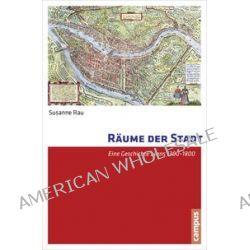 Bücher: Räume der Stadt  von Susanne Rau