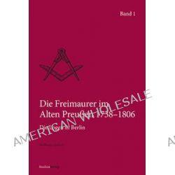 Bücher: Die Freimaurer im Alten Preußen 1738-1806. 2 Bände  von Karlheinz Gerlach