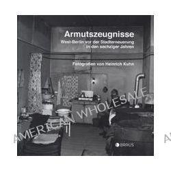 Bücher: Armutszeugnisse  von Heinrich Kuhn