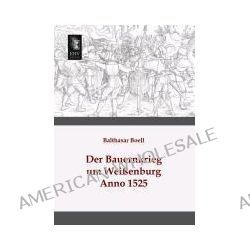 Bücher: Der Bauernkrieg um Weißenburg  von Balthasar Boell