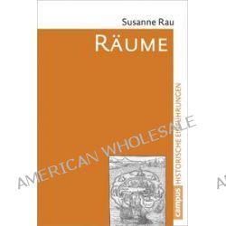 Bücher: Räume  von Susanne Rau