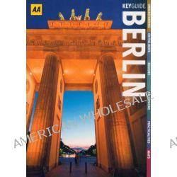 AA Key Guide Berlin by AA Publishing, 9780749562281.