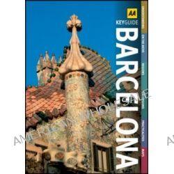 AA Key Guide Barcelona by AA Publishing, 9780749567552.