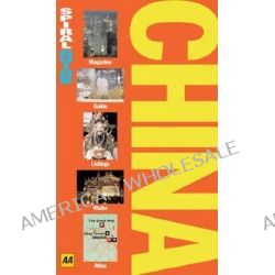 AA Spiral Guide China by AA Publishing, 9780749555559.