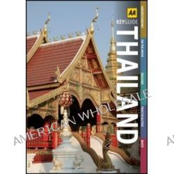 AA Key Guide Thailand by AA Publishing, 9780749567606.