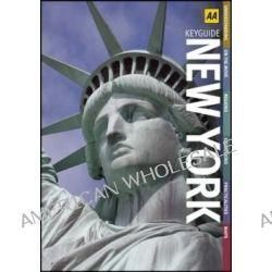 AA Key Guide New York by AA Publishing, 9780749565862.