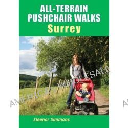 All-Terrain Pushchair Walks Surrey by Eleanor Simmons, 9781850589068.
