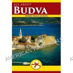 All about Budva, Budva City Guide by Branko Banjo Cejovic, 9781496127303.