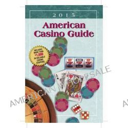 American Casino Guide 2015 Edition by Steve Bourie, 9781883768249.