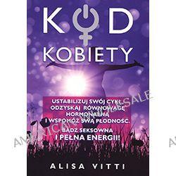 Alisa Vitti – Kod kobiety