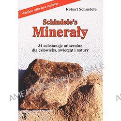 Robert Schindele – Schindele's Minerały