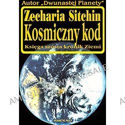 Zecharia Sitchin – Kosmiczny kod