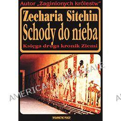 Zecharia Sitchin – Schody do nieba