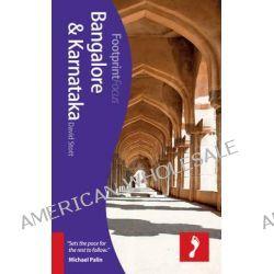 Bangalore & Karnataka Footprint Focus Guide by David Stott, 9781908206824.