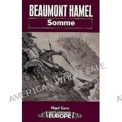 Beaumont Hamel, Somme - Battleground Europe Series by Nigel Cave, 9780850523980.