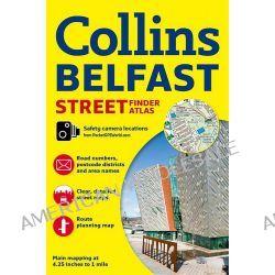 Belfast Streetfinder Colour Atlas by Collins Maps, 9780007493784.