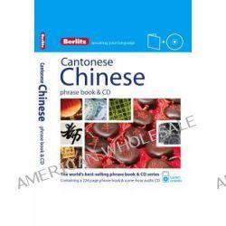 Berlitz Language : CCntonese Chinese Phrase Book & CD, Berlitz Phrase Book Series by Berlitz, 9781780042947.