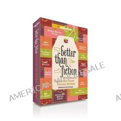 Better Than Fiction, Lonely Planet Travel Literature by Lonely Planet, 9781742205946.
