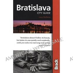 Bratislava, City Guide by Lucinda Mallows, 9781841622293.