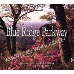 Blue Ridge Parkway, Impressions by Pat Blackley, 9781560372523.