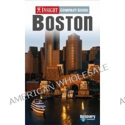 Boston Insight Compact Guide by Christopher Kennedy, 9789812584861.