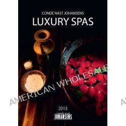 Conde Nast Johansens Luxury Spas by Conde Nast Johansens Conde Nast Johansens, 9781903665688.