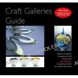 Craft Galleries Guide : 2009/10, 2009/10 by Caroline Mornement, 9780955002670.