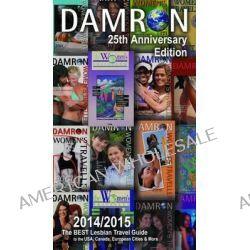 Damron Women S Traveller, 25th Edition by Gina M Gatta, 9780929435893.
