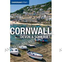 Cornwall, Devon and Somerset, Cornwall, Devon, and Somerset by Joseph Fullman, 9781860114250.