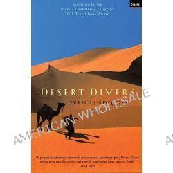 Desert Divers by Sven Lindqvist, 9781862075078.