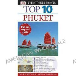 DK Eyewitness Top 10 Travel Guide, Phuket, 9780756683818.