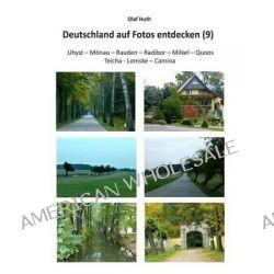 Deutschland Auf Fotos Entdecken (9) by Olaf Huth, 9783945158173.