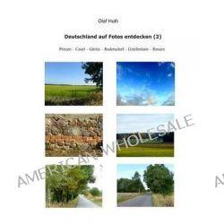 Deutschland Auf Fotos Entdecken (2) by Olaf Huth, 9783945158036.
