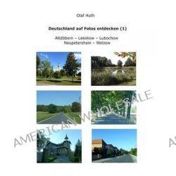 Deutschland Auf Fotos Entdecken (1) by Olaf Huth, 9783945158012.