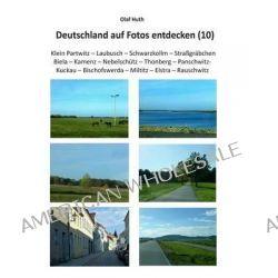 Deutschland Auf Fotos Entdecken (10) by Olaf Huth, 9783945158197.