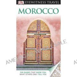 DK Eyewitness Travel Guide : Morocco by DK Publishing, 9781405370851.