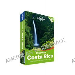 Discover Costa Rica, Lonely Planet Travel Guide : 3rd Edition by Lonely Planet, 9781742209005.