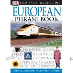 DK Eyewitness Travel Guides : European Phrase Book by DK Publishing, 9780789494863.