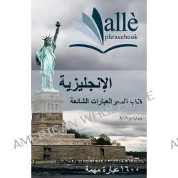 English Phrasebook [Arabic-English] (Alle Phrasebook) by B Papillon, 9781469932439.