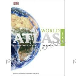 Essential World Atlas by DK Publishing, 9780756672232.