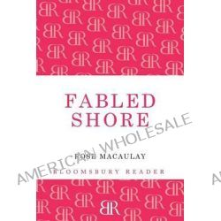 Fabled Shore, From the Pyrenees to Portugal by Rose Macaulay, 9781448207978.