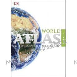 Essential World Atlas by Dorling Kindersley, 9781409366096.