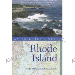 Explorer's Guide Rhode Island, Explorer's Guide Rhode Island by Phyllis Meras, 9780881509632.