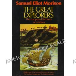 European Discovery of America, The European Discovery of America by Samuel Eliot Morison, 9780195042221.