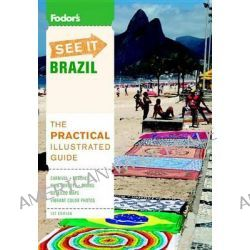 Fodor's See It, Brazil by Sheila Hawkins, 9780876371473.