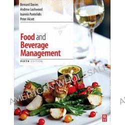 Food and Beverage Management, 5th Edition by Bernard Davis, 9780080966700.